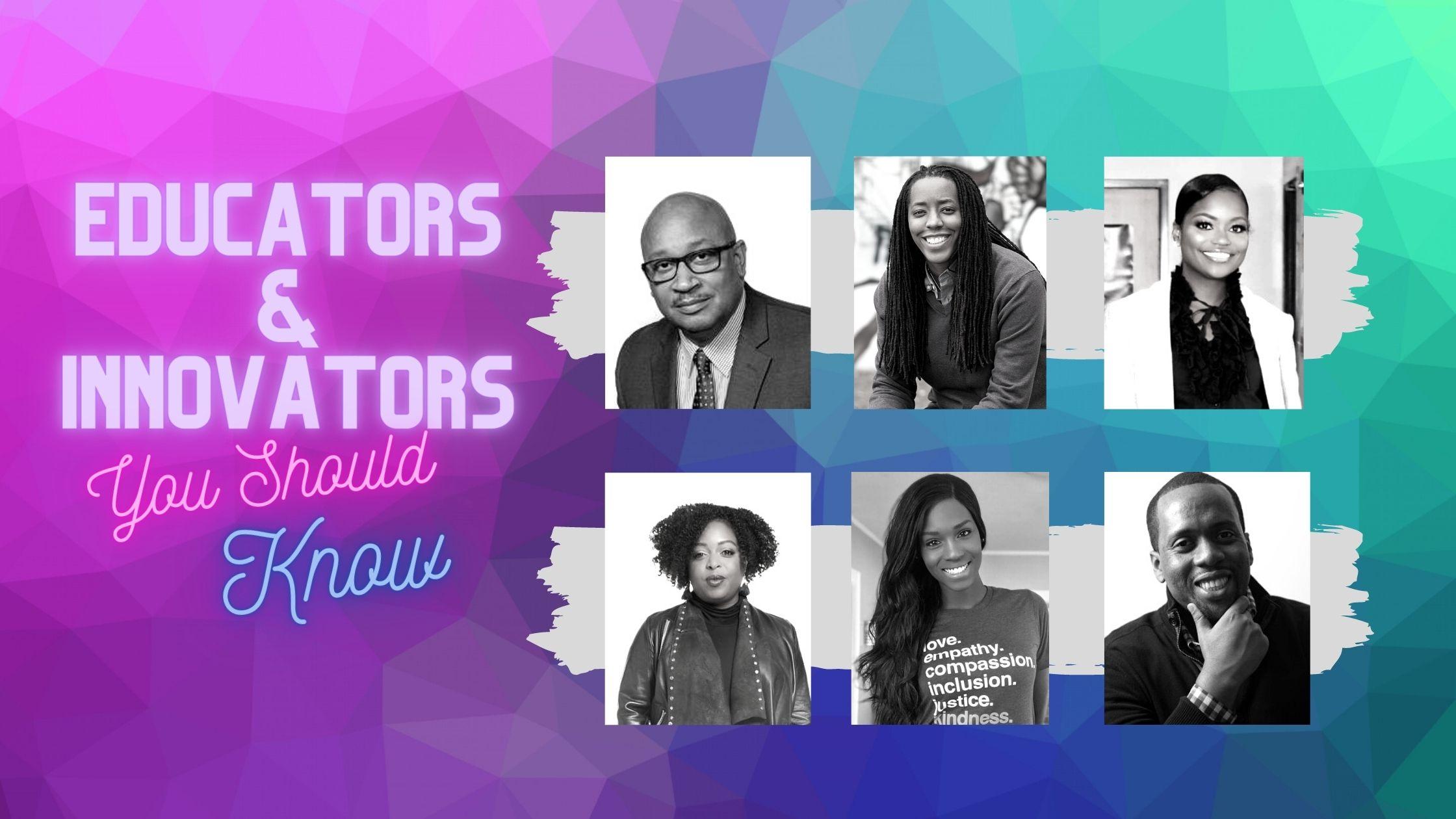 Black Educators And innovators