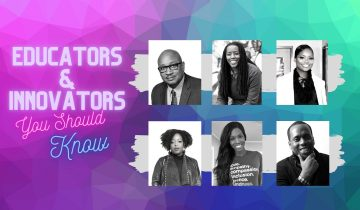 Making an Impact  – Black Educators and Innovators