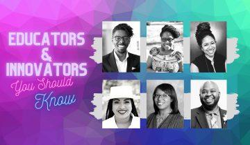Making an Impact  – Black Educators and Innovators Part 2