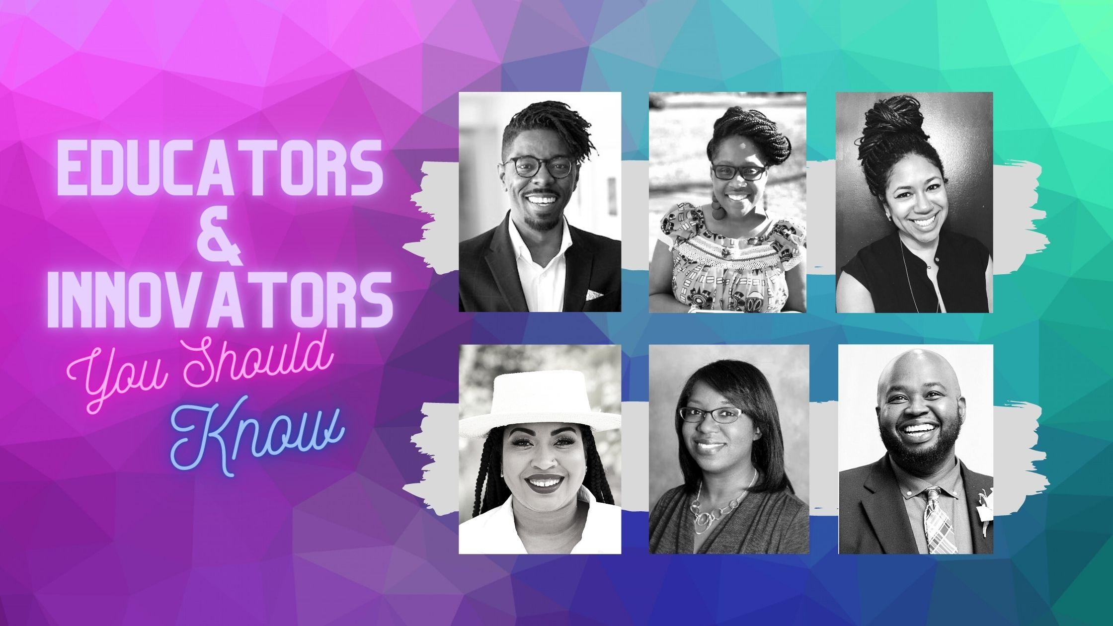 Black Educators & Innovators